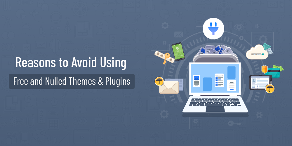 Name:  Avoid-Using-Free-and-Nulled-Themes-Plugins-e1631509338711.png Views: 20 Size:  183.1 KB
