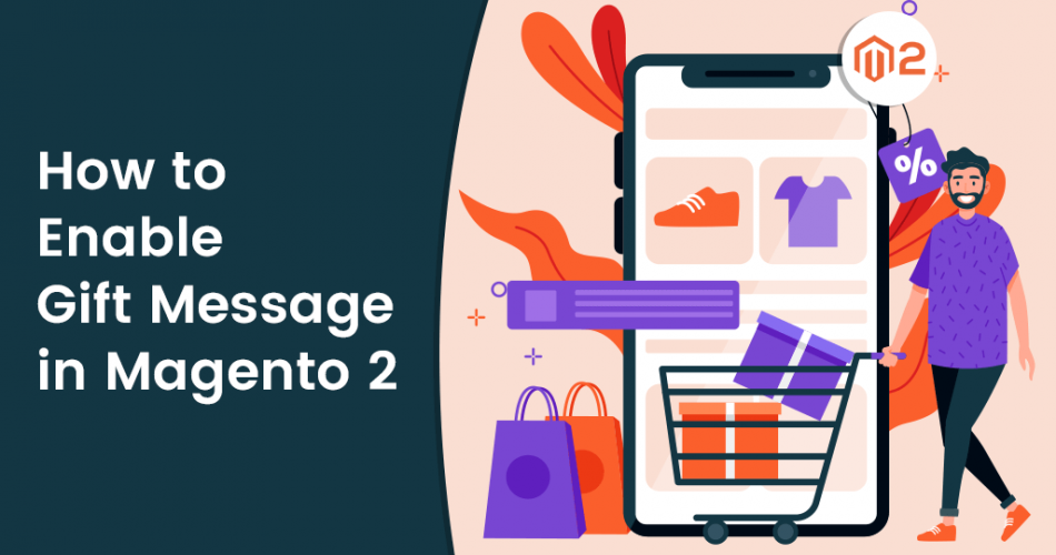 Name:  How-to-Configure-Gift-Message-in-Magento-2.png Views: 6 Size:  196.1 KB