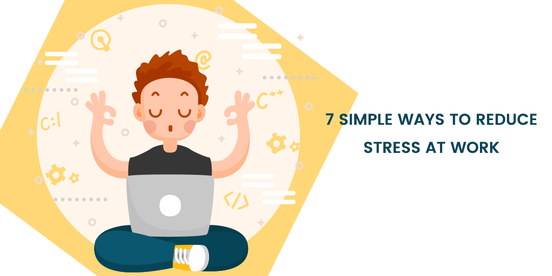 Name:  7-Simple-Ways-To-Reduce-Stress-At-Work.png Views: 66 Size:  26.8 KB