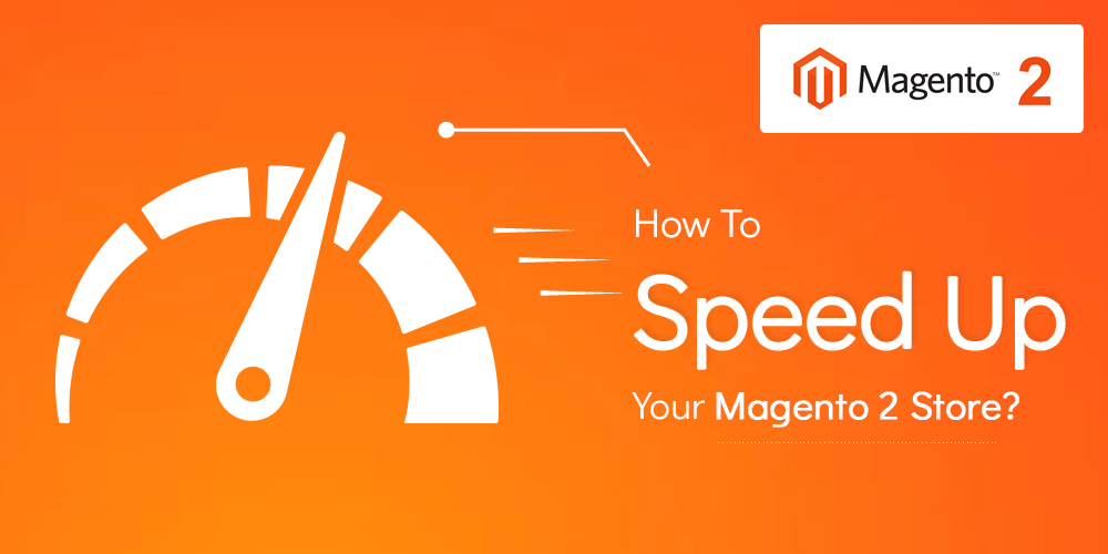 Name:  speed-up-magento-2-store.png Views: 12 Size:  25.2 KB