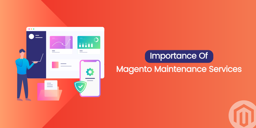 Name:  importance-of-magento-2-maintenance-services.png Views: 22 Size:  55.7 KB