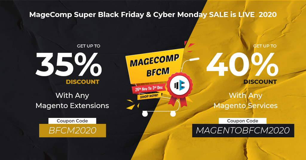 Name:  MageComp Super  Black Friday and Cyber Monday Sale is Live 2020.png Views: 10 Size:  179.0 KB