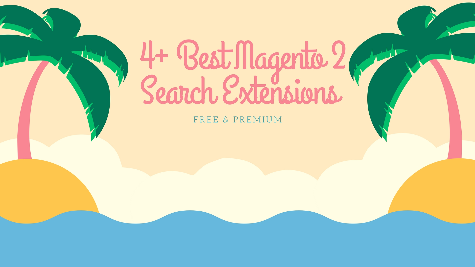 Name:  4-Best-Magento-2-Search-Extensions.jpg Views: 36 Size:  338.7 KB
