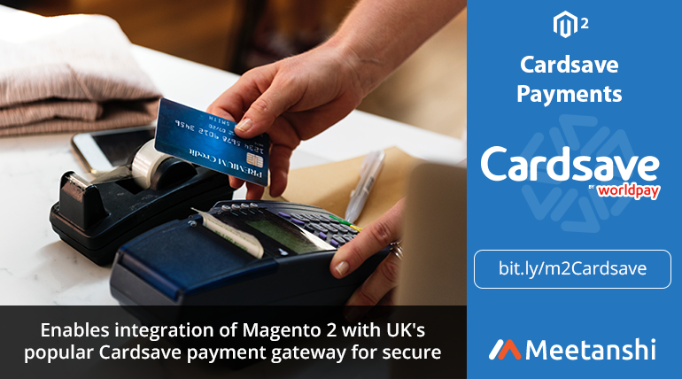 Name:  CardSave payments for Magento 2 by Meetanshi.png Views: 12 Size:  316.7 KB