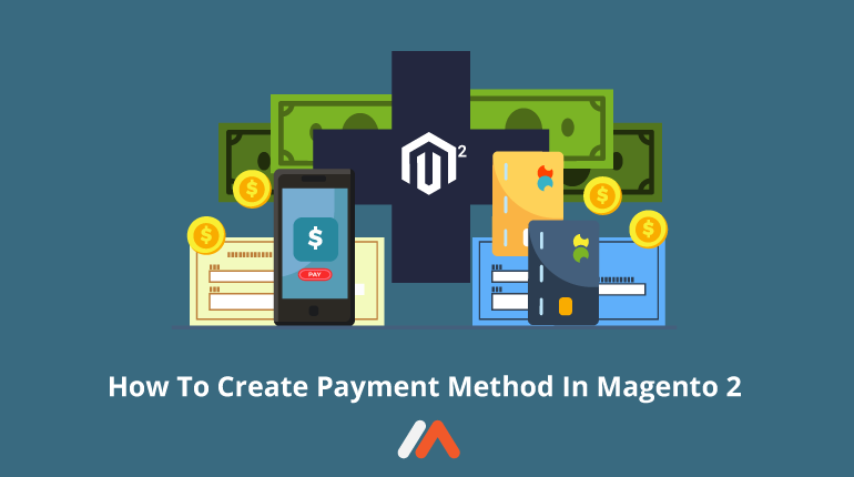 Name:  How-To-Create-Payment-Method-In-Magento-2-SOcial-Share.png Views: 38 Size:  23.3 KB