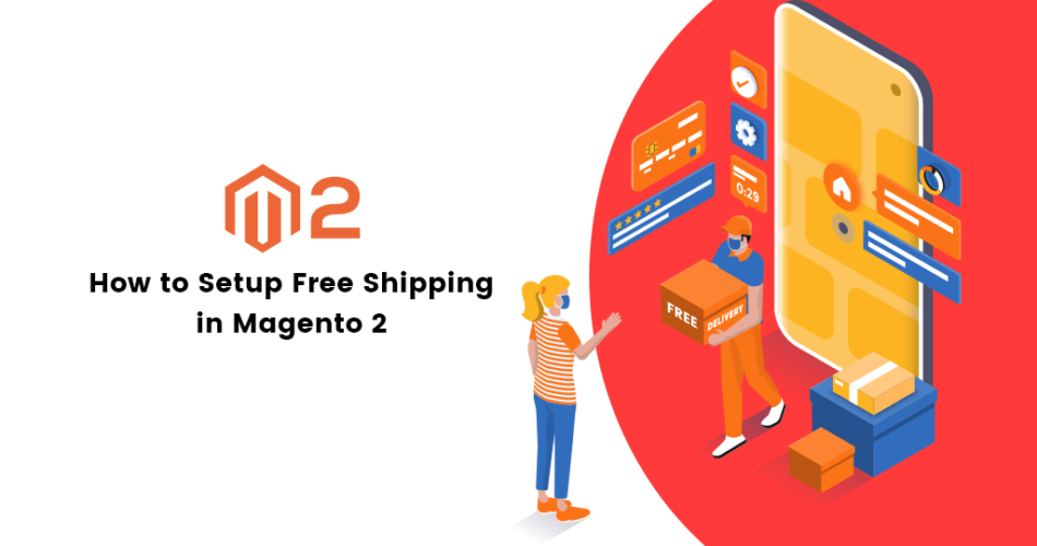 Name:  How-to-Setup-Free-Shipping-in-Magento-2-950x500.png Views: 11 Size:  106.9 KB