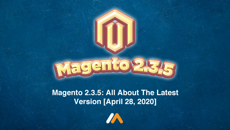 Name:  Magento-235-All-About-The-Latest-Version.jpg