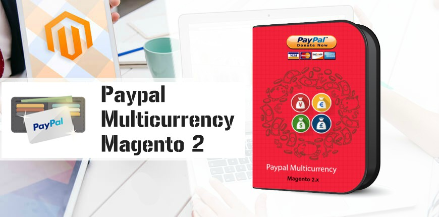 Name:  Paypal Multicurrency Magento 2 .jpg