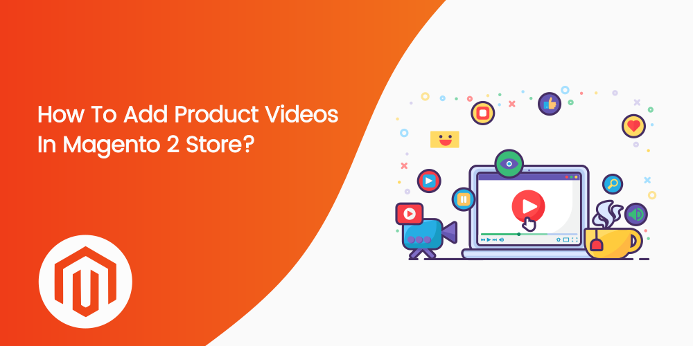 Name:  Add-product-video-in-magento-2-store.png Views: 6 Size:  75.1 KB