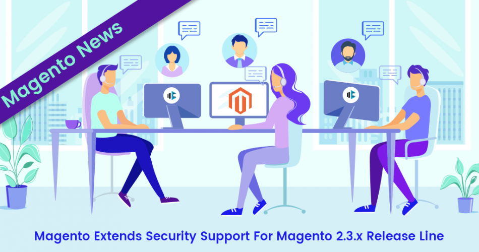 Name:  Magento-Extends-Security-Support-For-Magento-2.3.x-Release-Line-950x500.png