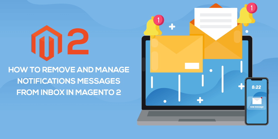 Name:  How-to-Remove-and-Manage-Notifications-Messages-from-inbox-in-Magento-2.png