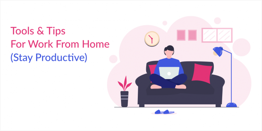 Name:  work-from-home-tools-tips-850x426.png Views: 25 Size:  208.7 KB