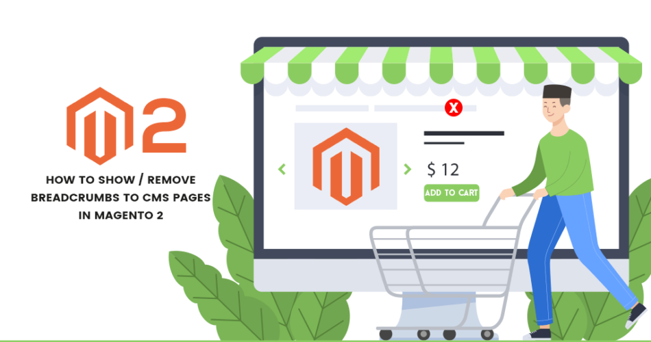 Name:  How-to-Show-Remove-Breadcrumbs-to-CMS-Pages-in-Magento-2-950x500.png