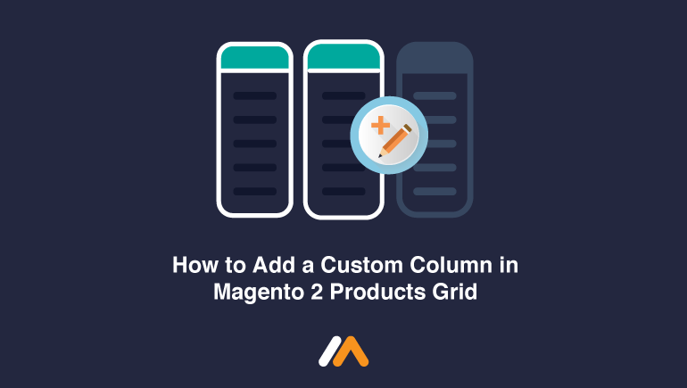 Name:  How-to-Add-a-Custom-Column-in-Magento-2-Products-Grid-Social-Share.png Views: 6 Size:  18.6 KB