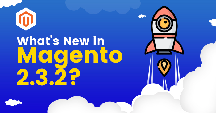 Name:  What's-new_in_magento2.3.2.jpg Views: 32 Size:  466.7 KB