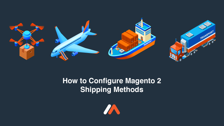 Name:  Configure-Magento-2-Shipping-Methods.png Views: 6 Size:  58.9 KB