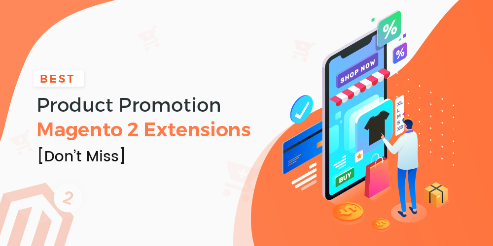 Name:  Magento-2-Promotion-Extensions.jpg Views: 40 Size:  201.6 KB