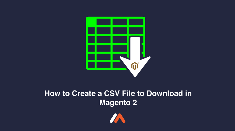 Name:  How-to-Create-a-CSV-File-to-Download-in-Magento-2-Social-Share.png Views: 49 Size:  11.4 KB