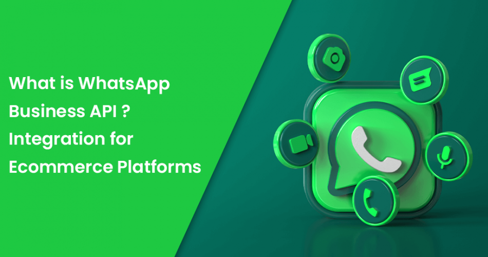 Name:  What-is-WhatsApp-Business-API-Integration-for-Ecommerce-Platforms.png Views: 16 Size:  333.1 KB