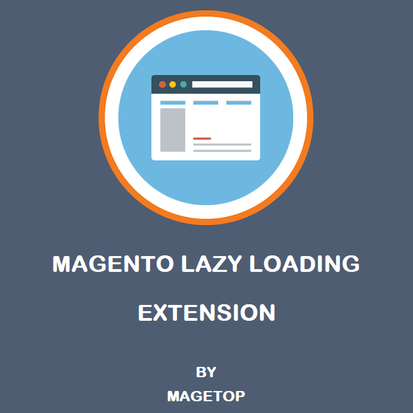 Name:  magento-lazy-loading.png Views: 8 Size:  42.8 KB