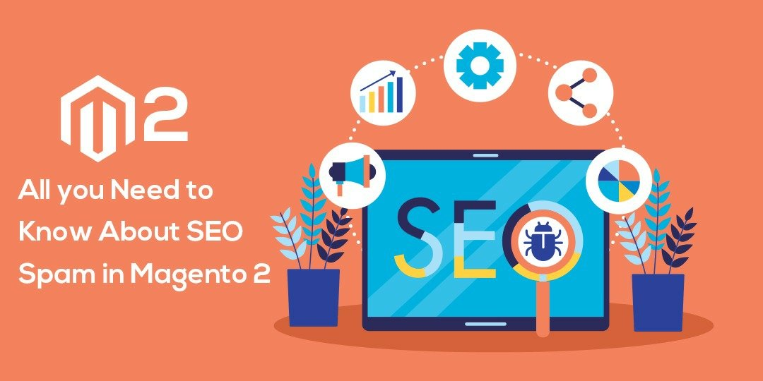 Name:  All-You-Need-to-Know-About-SEO-Spam-in-Magento-2.jpeg Views: 16 Size:  59.6 KB