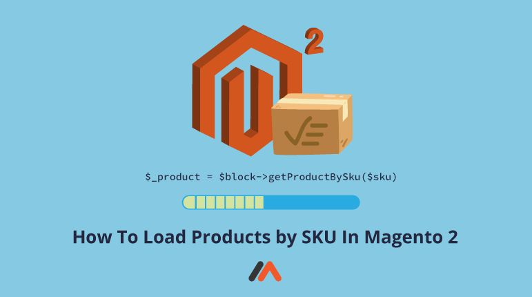 Name:  How-To-Load-Products-by-SKU-In-Magento-2-Social-Share.png Views: 28 Size:  19.1 KB