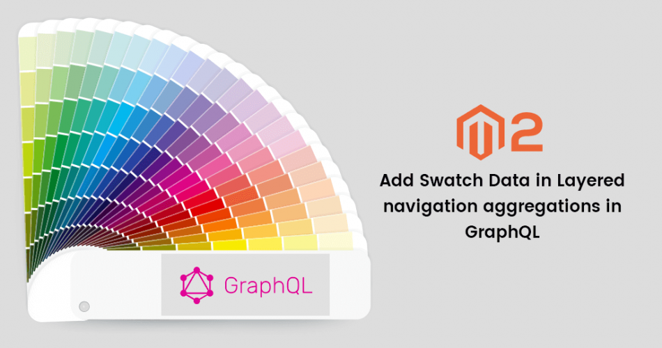 Name:  Add-Swatch-Data-in-Layered-navigation-aggregations-in-GraphQL-m2.png Views: 6 Size:  253.7 KB