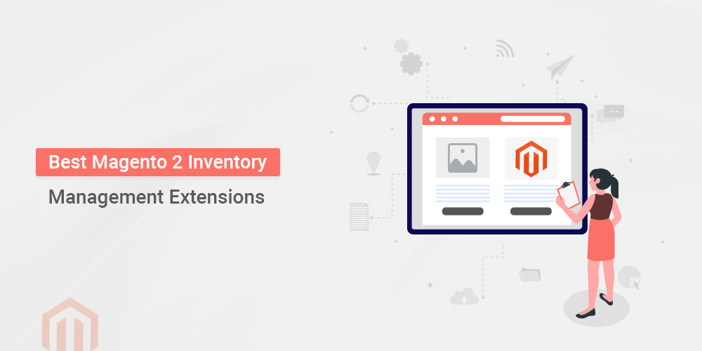 Name:  Magento-2-Inventory-Management-Extensions.jpg Views: 26 Size:  98.6 KB