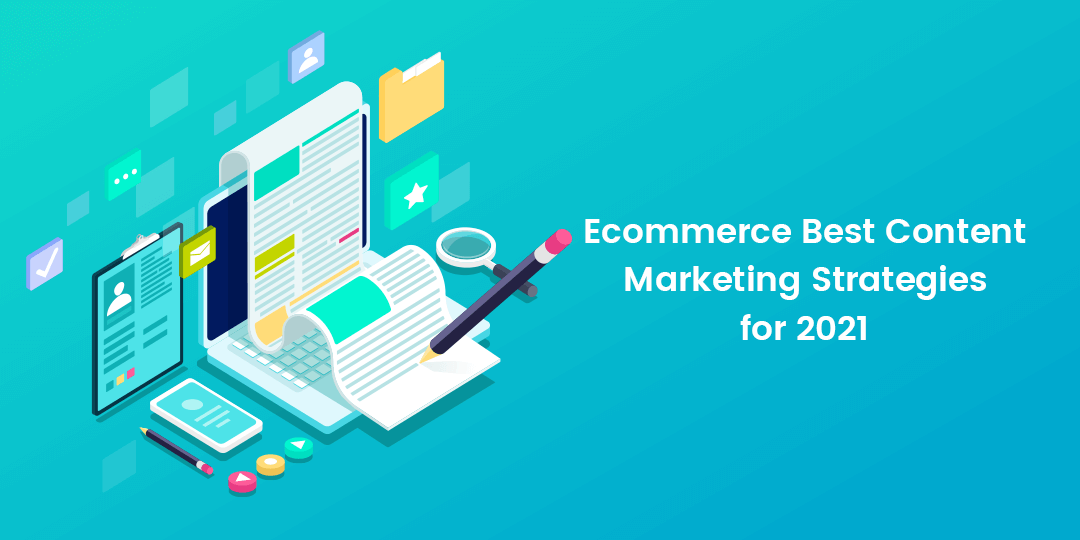 Name:  Ecommerce Best Content Marketing Strategies for 2021.png Views: 40 Size:  39.2 KB