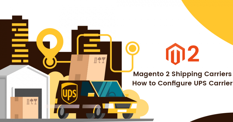 Name:  How-to-Configure-UPS-Carrier-Magento-2-Shipping-Carriers.png