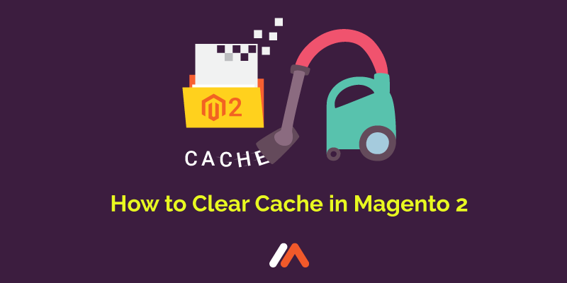 Name:  How-to-Clear-Cache-in-Magento-2-Social-Share-image.png Views: 8 Size:  18.2 KB