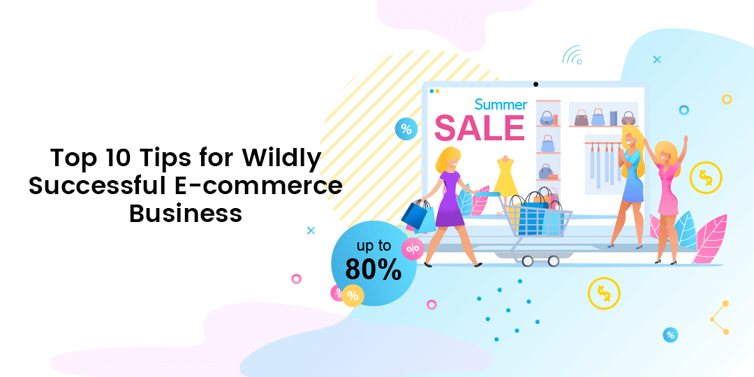 Name:  Top-10-Tips-for-Wildly-Successful-E-commerce-Business.png Views: 72 Size:  50.2 KB