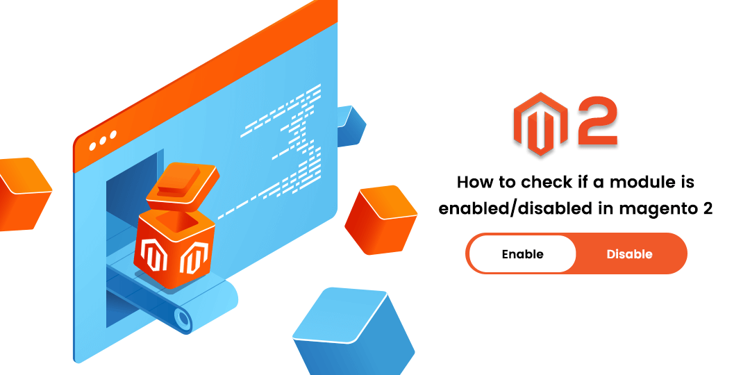 Name:  How to check if a module is enabled disabled in magento 2.png Views: 4 Size:  35.7 KB