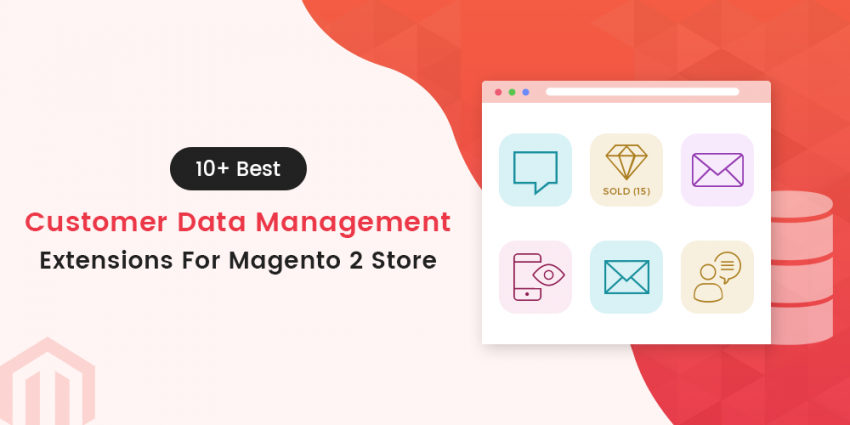 Name:  Customer-data-management-Magento-2-extensions-e1583561120326-850x425.png Views: 39 Size:  162.9 KB