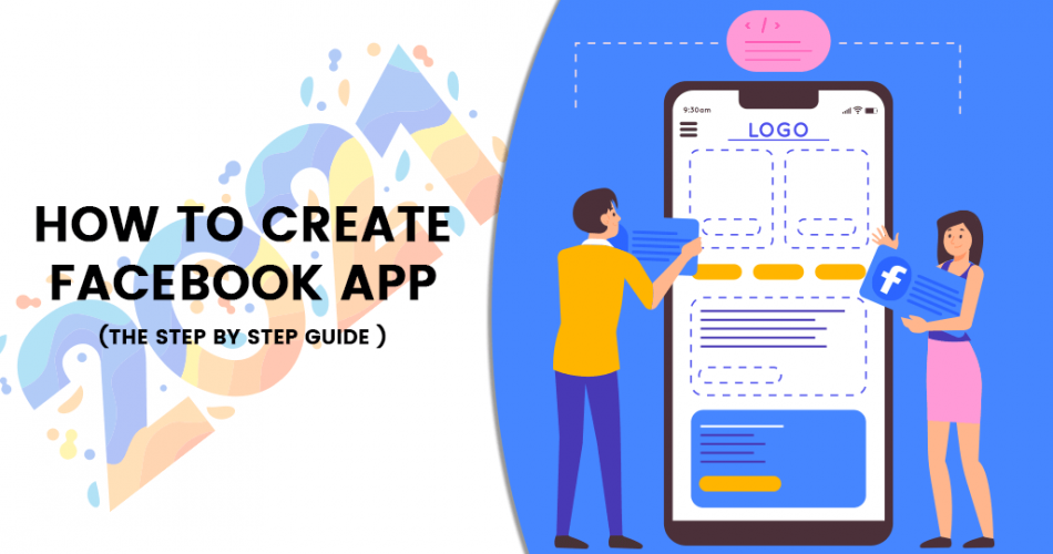 Name:  How-to-Create-Facebook-App-The-Step-by-Step-Guide-2021.png Views: 4 Size:  183.6 KB