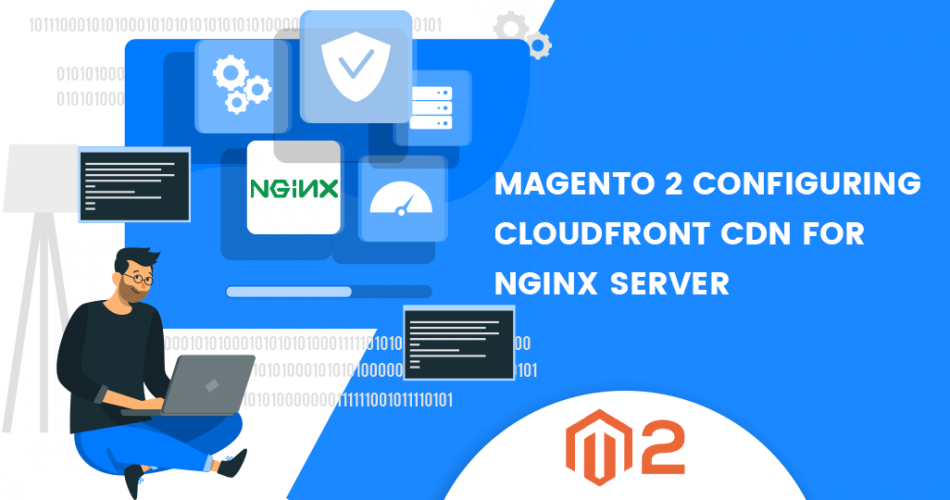 Name:  Magento-2-Configuring-Cloudfront-CDN-for-Nginx-Server.png