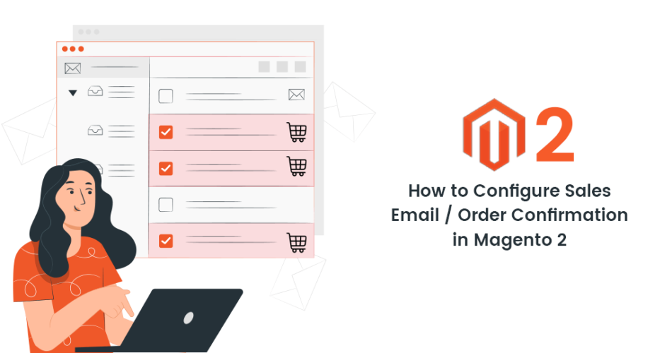 Name:  How-to-Configure-Sales-Email-Order-Confirmation-in-Magento-2-1-950x500.png Views: 8 Size:  78.1 KB