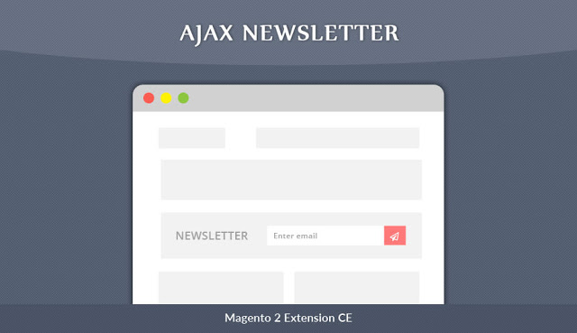 Name:  Ajax-Newsletter-Magento-2-Extensions.jpg Views: 6 Size:  34.1 KB