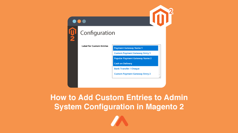 Name:  How-to-Add-Custom-Entries-to-Admin-System-Configuration-in-Magento-2-Social-Share.png Views: 4 Size:  22.5 KB