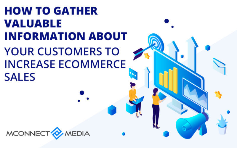 Name:  How-to-Gather-Valuable-Information-About-Your-Customers-to-Increase-eCommerce-sales-800x500.jpg