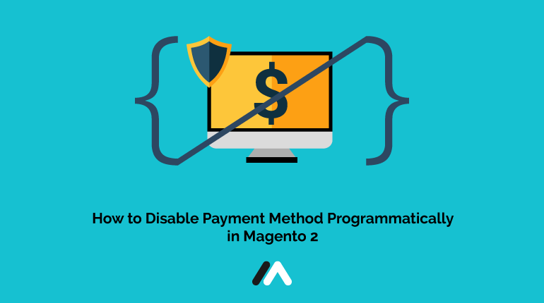 Name:  How-to-Disable-Payment-Method-Programmatically-in-Magento-2-Social-Share.png Views: 6 Size:  18.2 KB