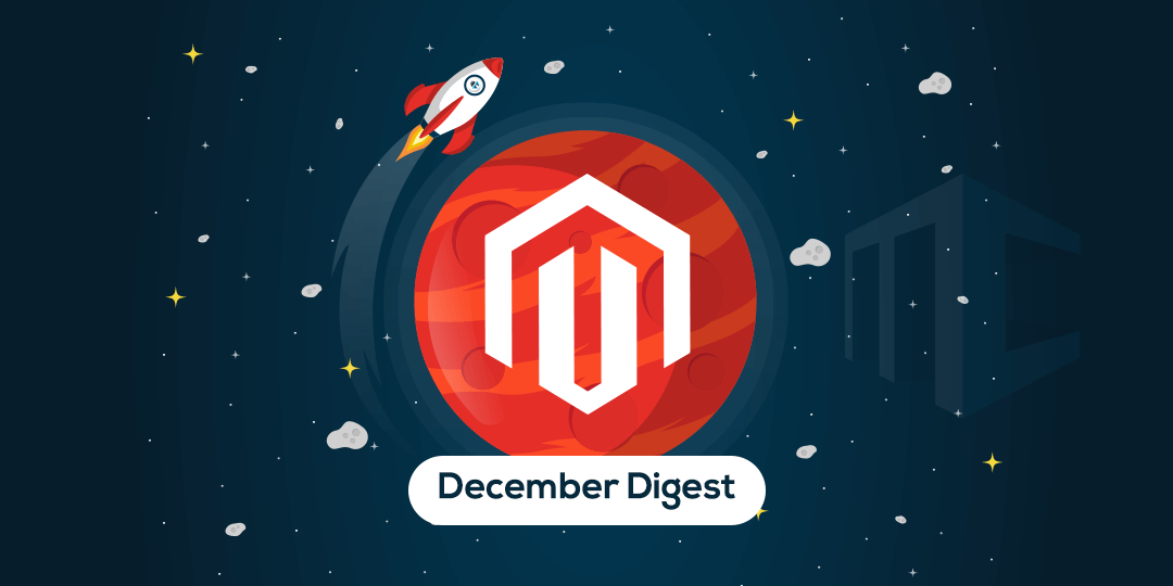 Name:  Magento-Extension-New-Release-Updates-highlight-December-Digest.png Views: 29 Size:  30.4 KB
