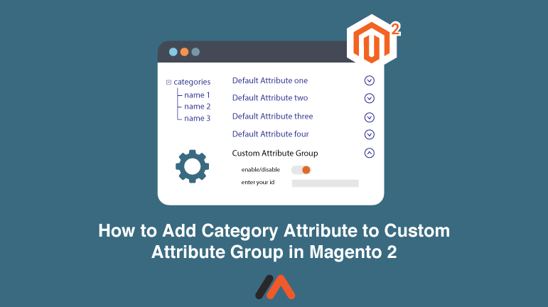 Name:  How-to-Add-Category-Attribute-to-Custom-Attribute-Group-in-Magento-2-Social-Share.png Views: 5 Size:  25.5 KB