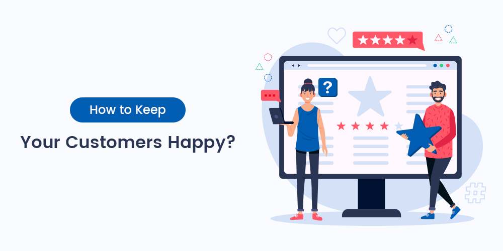 Name:  How-to-keep-your-customers-happy.png Views: 2 Size:  52.4 KB