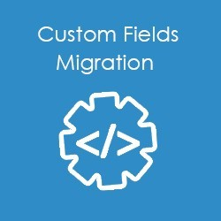 Name:  custom-field-migration.jpg