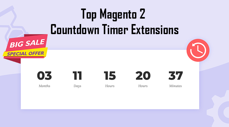 Name:  Top-Magento-2-Countdown-Timer-Extensions-1.jpg Views: 133 Size:  85.0 KB