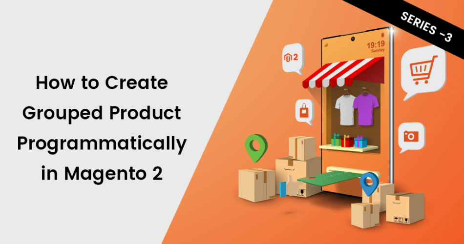 Name:  How-to-Create-Grouped-Product-Programmatically-in-Magento-2.png Views: 39 Size:  250.1 KB