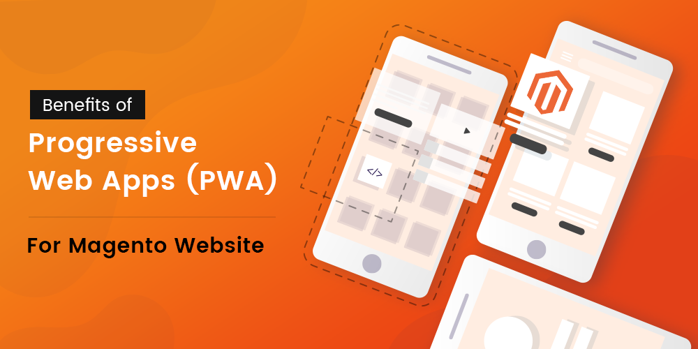 Name:  How-PWA-Technology-Benefits-Your-Magento-Website.png Views: 43 Size:  147.0 KB