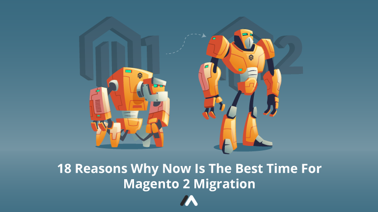 Name:  18-Reasons-Why-Now-Is-The-Best-Time-For-Magento-2-Migration-Social-Share.png Views: 36 Size:  75.7 KB