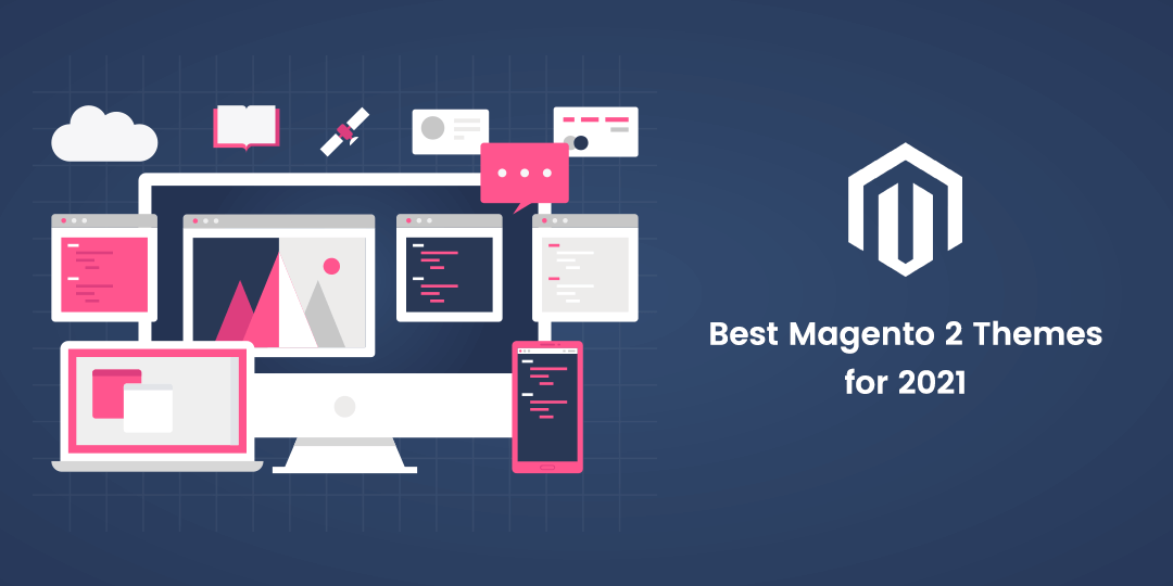Name:  Best Magento 2 Themes for 2021.png Views: 33 Size:  23.8 KB